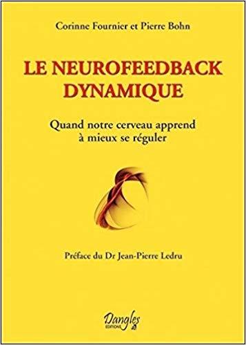 dynamical-neurofeedback-pornic-pour-aller-plus-loin-partage-avec-vous-le-neurofeedback-dynamique-livre-de-corinne-fournier-et-pierre-bohn