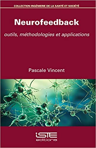 dynamical-neurofeedback-pornic-pour-aller-plus-loin-neurofeedback-outils-methodologies-et-applications-livre-de-pascale-vincent